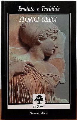 Giovanni Pugliese Carratelli (introdotta da), Erodoto e Tucidide. Storici Gre...