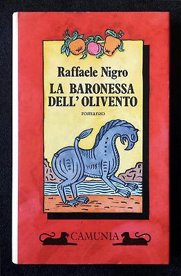 Raffaele Nigro, La Baronessa dell'Olivento, Ed. Camunia, 1990