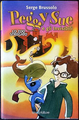 Serge Brussolo, La zoo stregato, Ed. Fanucci, 2004