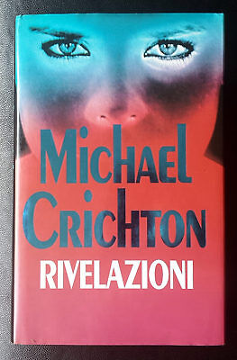 Michael Crichton, Rivelazioni, Ed. Club, 1994