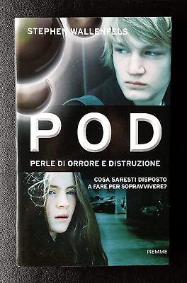 Stephen Wallenfels, POD, Ed. PiEmme, 2013