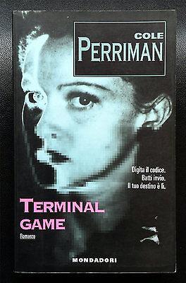 Cole Perriman, Terminal game, Ed. Mondadori, 1996