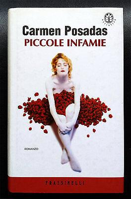 Carmen Posadas, Piccole infamie, Ed. Frassinelli, 2001