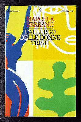 Marcela Serrano, L'albergo delle donne tristi, Ed. Feltrinelli, 1999