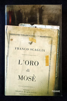 Franco Scaglia, L'oro di Mosè, Ed. PiEmme, 2006