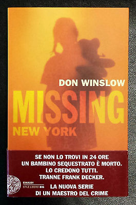 Don Winslow, Missing New York, Ed. Einaudi, 2014