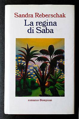 Sandra Reberschak, La regina di Saba, Ed. Bompiani, 1995