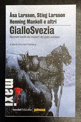 AA.VV. ì, Giallo Svezia. Racconti inediti, Ed. Marsilio, 2016