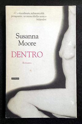 Susanna Moore, Dentro, Ed. Guanda, 1998