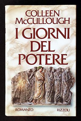 Colleen McCullough, I giorni del potere, Ed. Rizzoli,1990