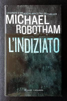 Michael Robotham, L'indiziato, Ed. Rizzoli, 2004