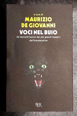 Voci nel buio. 22 racconti horror..., Ed. Rizzoli, 2016