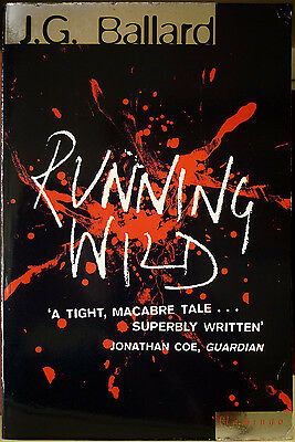 James Graham Ballard, Running Wild, Ed. Flamingo, 1997