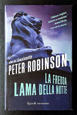 Peter Robinson, La fredda lama della notte, Ed. Rizzoli, 2006