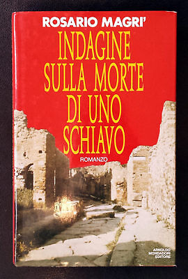 Rosario Magrì, Indagine sulla morte di uno schiavo, Ed. Mondadori, 1991