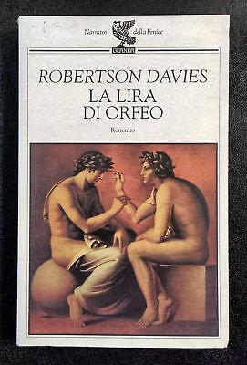 Robertson Davies, La lira di Orfeo, Ed. Guanda, 1995