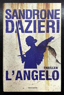 Sandrone Dazieri, L'angelo, Ed. Mondadori, 2016