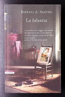 Barbara A. Shapiro, La falsaria, Ed. Neri Pozza, 2013