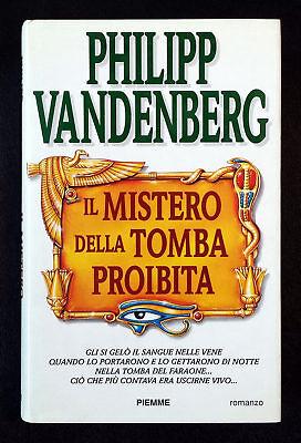Philipp Vandenberg, Il mistero della tomba proibita, Ed. PiEmme, 1997