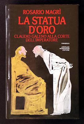 Rosario Magrì, La statua d'oro, Ed. Mondadori, 1984