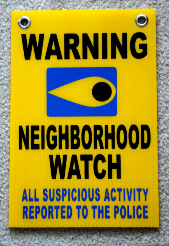 WARNING NEIGHBORHOOD WATCH SIGN CALL POLICE w/ Grommets  8x12 Plastic Coroplast