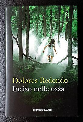 Dolores Redondo, Inciso nelle ossa, Ed. Salani, 2016
