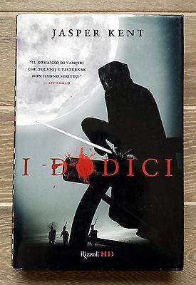 Jasper Kent, I dodici, Ed. Rizzoli, 2010