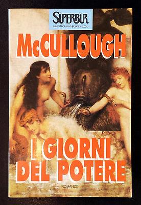 Colleen McCullough, I giorni del potere, Ed. Rizzoli, 1996