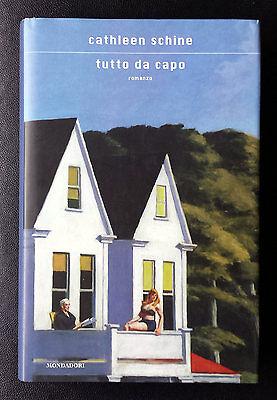 Cathleen Schine, Tutto da capo, Ed. Mondadori, 2010