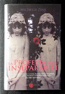 Michelle Zink, La profezia delle inseparabili, Ed. Salani, 2010