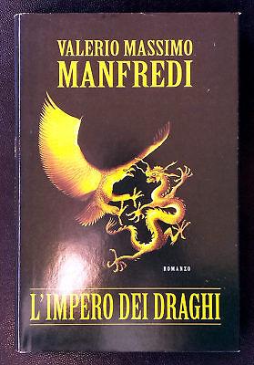 Valerio Massimo Manfredi, L'impero dei draghi, Ed. MondoLibri, 2005