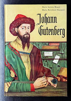 M. Bartolozzi Guaspari e M.L. Meacci, Johann Gutenberg, Ed. Capitol, 1968