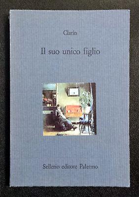 Clarín, Il suo unico figlio, Ed. Sellerio, 1993