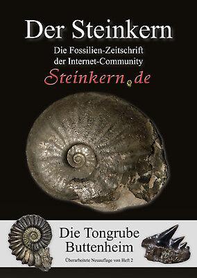 DER STEINKERN 2 (Neuauflage): Unterjura-Tongrube Buttenheim (bei Bamberg)
