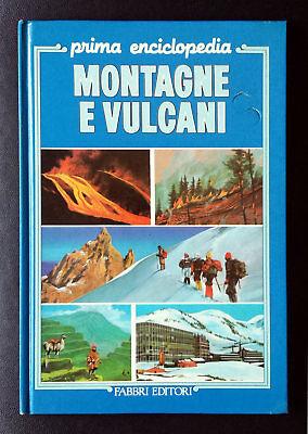 L. Bertoni, M. Casati e L. Casnici (redatta da), Montagne e vulcani, Ed. Fabbri