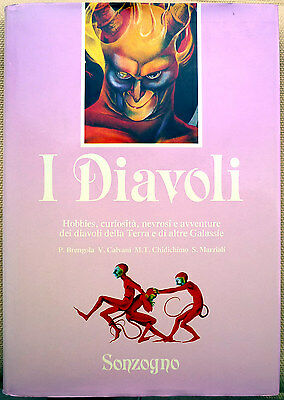 P. Brengola, V. Calvani, M.T. Chidichimo e S. Marziali, I Diavoli, Ed. Sonzog...