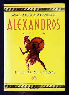 Valerio Massimo Manfredi, Aléxandros, Ed. Mondadori, 1998