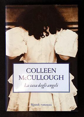 Colleen McCullough, La casa degli angeli, Ed. Rizzoli, 2005