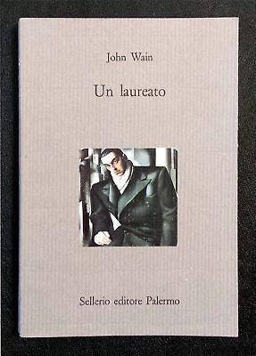 John Wain, Un laureato, Ed. Sellerio, 1996