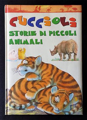 Cuccioli. Storie di piccoli animali, Ed. Ciccio Riccio, 2001
