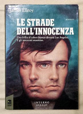 James Ellroy, Le strade dell'innocenza, Ed. Interno Giallo, 1990