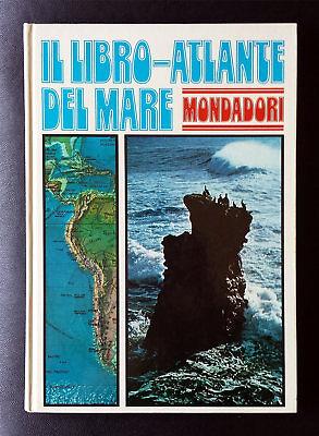 Robert Barton, Il libro-atlante del mare, Ed. Mondadori, 1974