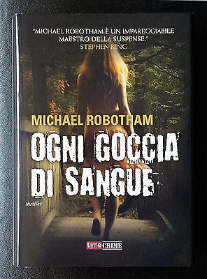 Michael Robotham, Ogni goccia di sangue, Ed. Fanucci, 2012