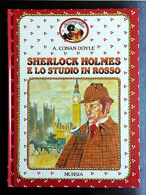 Arthur Conan Doyle, Sherlock Holmes e lo studio in rosso, Ed. Mursia