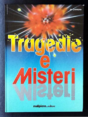 Maria Montesano Carboni, Tragedie e misteri, Ed. Malipiero, 1989