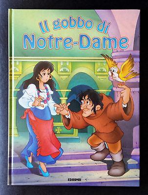 Stefania Molinari (testi di), Il gobbo di Notre-Dame, Ed. EdiBimbi, 1996