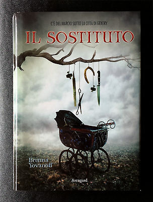 Brenna Yovanoff, Il sostituto, Ed. Asengard, 2012