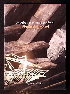 Valerio Massimo Manfredi, L'isola dei morti, Ed. Marsilio, 2004