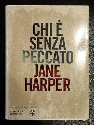 Jane Harper, Chi è senza peccato, Ed. Bompiani, 2017