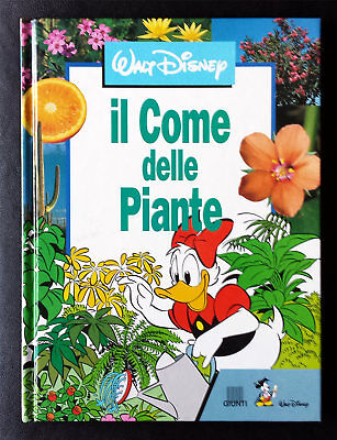 Angelo Bernardini e Giampiero Petracchini, Il Come delle piante, Ed. Giunti